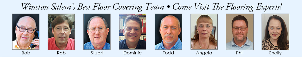 Winston Salem's Best Floor Covering Team. Come Visit The Flooring Experts!
